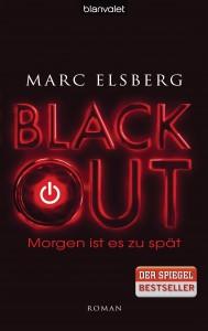 BLACKOUT - Morgen ist es zu spaet von Marc Elsberg