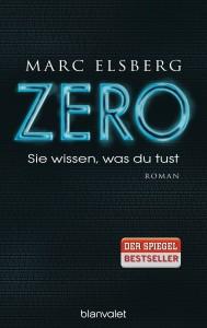 ZERO - Sie wissen was du tust von Marc Elsberg